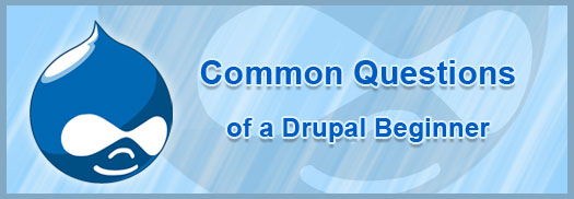 common-questions-of-a-drupal-begginer