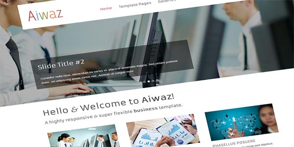 Aiwaz is a Premium HTML Template for Business, Portfolio, Corporate. Custom Pages, Great Slider, Working Contact Page, Twitter integrated and many more.